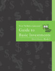 In Simple Language Guide to Basic Investments